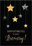 Supporting You in your Recovery Greeting Card